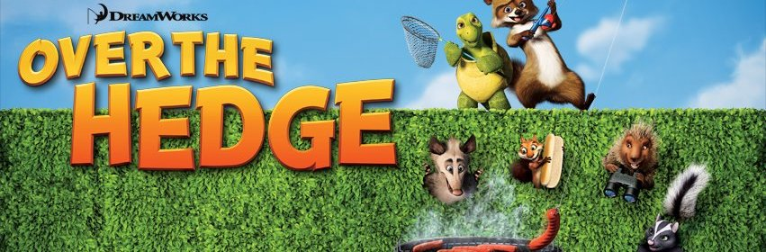 Over The Hedge 2006 This Is A Real Film Fantastic Fools
